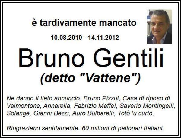 Addio Bruno. L'Italia s'è ridesta
