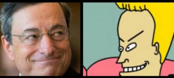 Mario Draghi è Butthead